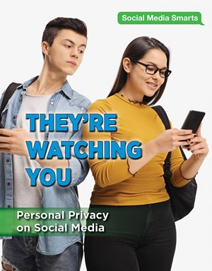 Picture of They're Watching You: Personal Privacy on Social Media