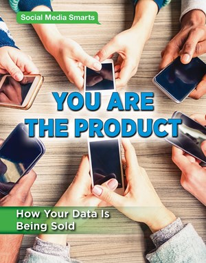 Picture of You Are the Product: How Your Data Is Being Sold