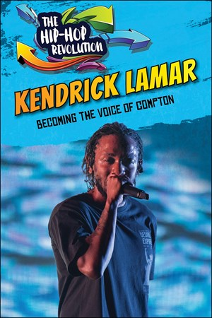 Picture of Kendrick Lamar: Becoming the Voice of Compton