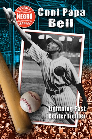 Picture of Cool Papa Bell: Lightning-Fast Center Fielder