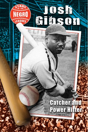 Picture of Josh Gibson: Catcher and Power Hitter