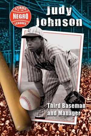 Picture of Judy Johnson: Third Baseman and Manager