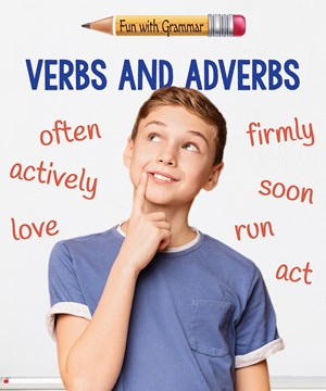 Picture of Verbs and Adverbs:
