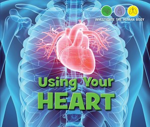 Picture of Using Your Heart: