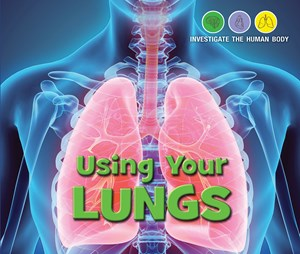 Picture of Using Your Lungs: