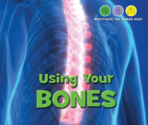 Picture of Using Your Bones:
