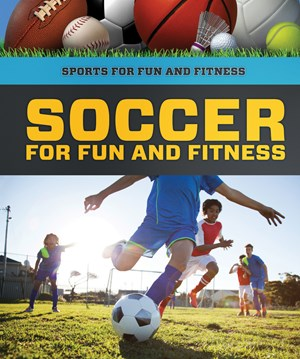 Picture of Soccer for Fun and Fitness: