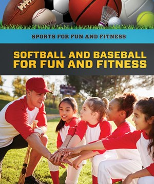 Picture of Softball and Baseball for Fun and Fitness: