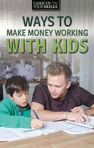 Picture of Ways to Make Money Working with Kids: