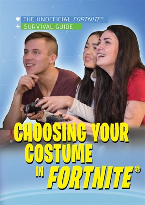 Picture of Choosing Your Costume in Fortnite®: