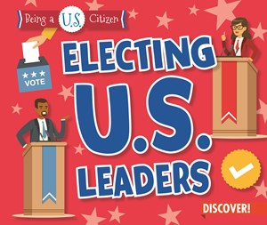 Picture of Electing U.S. Leaders: