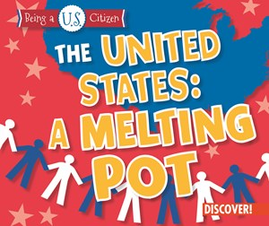 Picture of The United States: A Melting Pot: