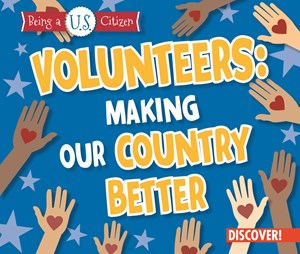 Picture of Volunteers: Making Our Country Better: