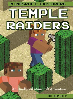 Picture of Temple Raiders: An Unofficial Minecraft® Adventure