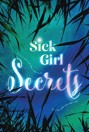 Picture of Sick Girl Secrets: