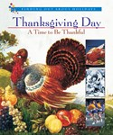 Thanksgiving Day—A Time to Be Thankful