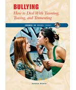 "<h2><a href=""../Bullying/2199"">Bullying: <i>How to Deal With Taunting, Teasing, and Tormenting</i></a></h2>"
