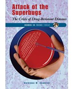 "<h2><a href=""../Attack_of_the_Superbugs/2195"">Attack of the Superbugs: <i>The Crisis of Drug-Resistant Diseases</i></a></h2>"