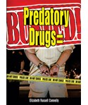 Predatory Drugs = Busted!