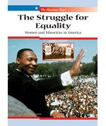 """<h2><a href=""""../The_Struggle_for_Equality/3389"""">The Struggle for Equality: <i>Women and Minorities in America</i></a></h2>"""