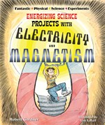"""<h2><a href=""""../Energizing_Science_Projects_with_Electricity_and_Magnetism/1253"""">Energizing Science Projects with Electricity and Magnetism</a></h2>"""