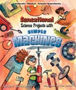 """<h2><a href=""""../Sensational_Science_Projects_with_Simple_Machines/1256"""">Sensational Science Projects with Simple Machines</a></h2>"""