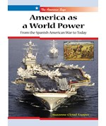 "<h2><a href=""../America_as_a_World_Power/3383"">America as a World Power: <i>From the Spanish-American War to Today</i></a></h2>"