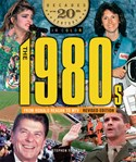 The 1980s From Ronald Reagan to MTV, Revised Edition