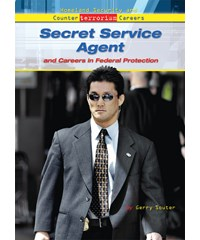 Secret Service Agent and Careers in Federal Protection