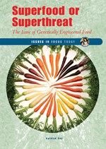 "<h2><a href=""../Superfood_or_Superthreat/2219"">Superfood or Superthreat: <i>The Issue of Genetically Engineered Food</i></a></h2>"