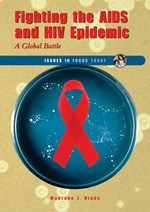 "<h2><a href=""../Fighting_the_AIDS_and_HIV_Epidemic/2206"">Fighting the AIDS and HIV Epidemic: <i>A Global Battle</i></a></h2>"