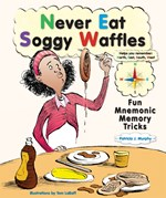 "<h2><a href=""../books/Never_Eat_Soggy_Waffles/2779"">Never Eat Soggy Waffles: <i>Fun Mnemonic Memory Tricks</i></a></h2>"