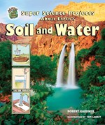 "<h2><a href=""../Super_Science_Projects_About_Earths_Soil_and_Water/2826"">Super Science Projects About Earth's Soil and Water</a></h2>"