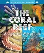 "<h2><a href=""../The_Coral_Reef/3842"">The Coral Reef: <i>A Colorful Web of Life</i></a></h2>"