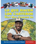 Lo que hacen los carteros/What Mail Carriers Do