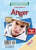 A Guys' Guide to Anger; A Girls' Guide to Anger