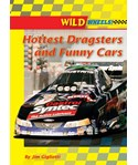 Hottest Dragsters and Funny Cars