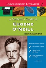 "<h2><a href=""../A_Students_Guide_to_Eugene_ONeill/3682"">A Student's Guide to Eugene O'Neill</a></h2>"