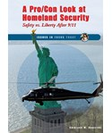A Pro/Con Look at Homeland Security