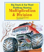 """<h2><a href=""""../Big_Truck_and_Car_Word_Problems_Starring_Multiplication_and_Division/2402"""">Big Truck and Car Word Problems Starring Multiplication and Division: <i>Math Word Problems Solved</i></a></h2>"""