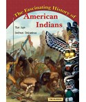The Fascinating History of American Indians