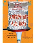 Easy Genius Science Projects with Temperature and Heat