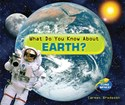 What Do You Know About Earth?