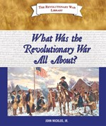 "<h2><a href=""../What_Was_the_Revolutionary_War_All_About/3516"">What Was the Revolutionary War All About?</a></h2>"