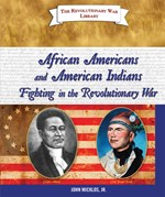 "<h2><a href=""../African_Americans_and_American_Indians_Fighting_in_the_Revolutionary_War/3511"">African Americans and American Indians Fighting in the Revolutionary War</a></h2>"