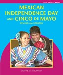 Mexican Independence Day and Cinco de Mayo, Revised and Updated