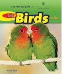 Top 10 Birds for Kids