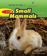 """<h2><a href=""""../books/Top_10_Small_Mammals_for_Kids/3595"""">Top 10 Small Mammals for Kids</a></h2>"""