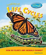 "<h2><a href=""../Looking_at_Life_Cycles/2345"">Looking at Life Cycles: <i>How Do Plants and Animals Change?</i></a></h2>"