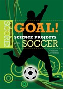 Goal! Science Projects with Soccer